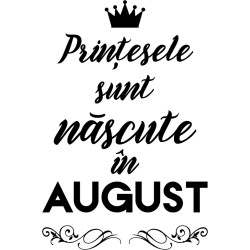 Printesele nascute in AUGUST