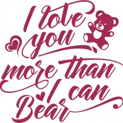 Tricou I love you more than I can bear - cod TD129