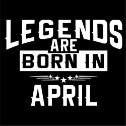 Tricou personalizat Legends are born in April