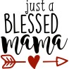 Tricou personalizat Just a blessed mama