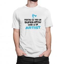Tricou Super-erou Artist